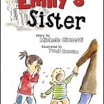 """Emily's Sister"" A Child's Book Dealing With Disorders – by Michele Gianetti"