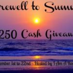 Farewell to Summer  $250 Cash #Giveaway