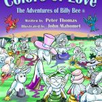 Colors of Love: The Adventures of Billy Bee
