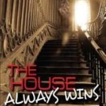 The House Always Wins by Brian Rouff
