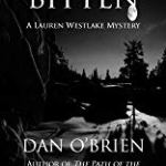 Bitten and Drained the  Lauren Westlake Mysteries by Dan O'Brien