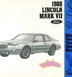 real book by lincoln 155 pages all about the electrical systems in all 1988 mkvii models book is in very good condition [ 1043 x 785 Pixel ]