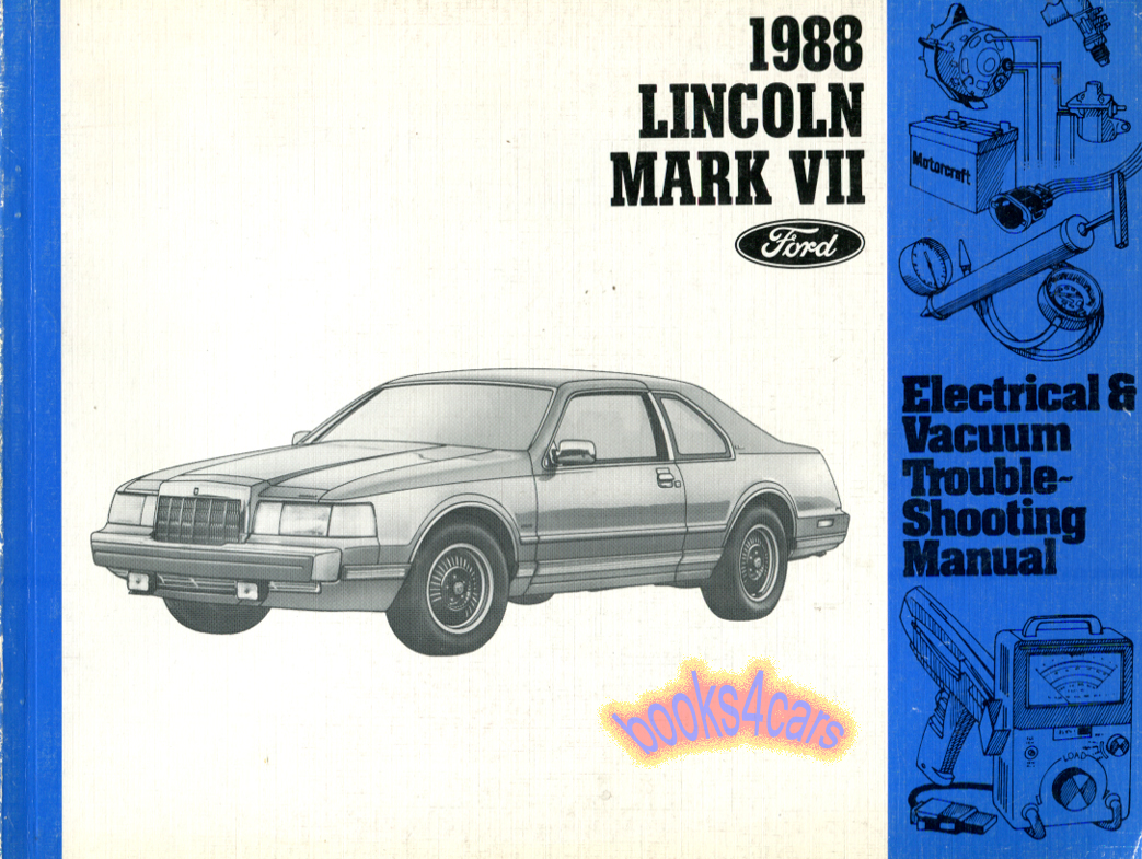 hight resolution of real book by lincoln 155 pages all about the electrical systems in all 1988 mkvii models book is in very good condition