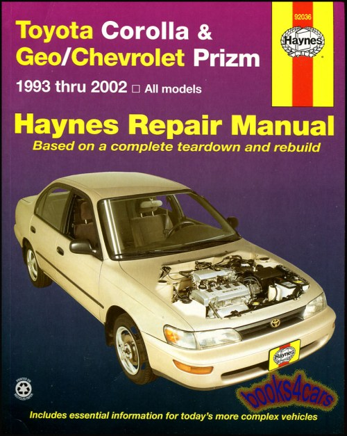 small resolution of real book over 250 page bumper to bumper shop service repair manual for 1993 2002 toyota corolla geo chevrolet prizm by haynes with service repair