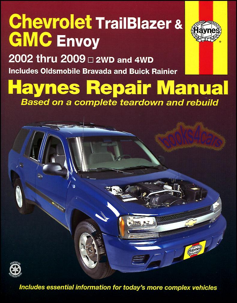medium resolution of  shop service repair manual for all 2002 2009 chevrolet trailblazers including ext ss gmc envoy oldsmobile bravada buick rainier isuzu ascender by