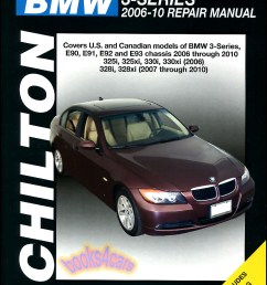 real book large format for 2006 2010 bmw 3 series shop service repair manual by chilton covering the 2007 2010 328i 328xi 2006 325i 325xi 330i 330xi with  [ 777 x 1044 Pixel ]