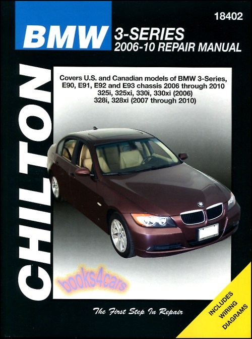 small resolution of real book large format for 2006 2010 bmw 3 series shop service repair manual by chilton covering the 2007 2010 328i 328xi 2006 325i 325xi 330i 330xi with