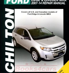 real book bumper to bumper repair manual for all 2007 2014 ford edge lincoln mkx by chilton in new never opened condition [ 778 x 1036 Pixel ]