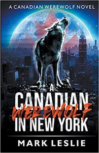 Book cover for A Canadian Werewolf in New York by Mark Leslie