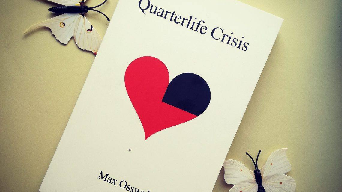 "[Rezension] ""Quarterlife Crises"" von Max Osswald"