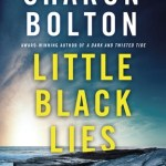 Little Black Lies - Sharon Bolton