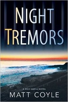 Night Tremors - Matt Coyle
