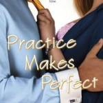 Practice makes Perfect - Julie James