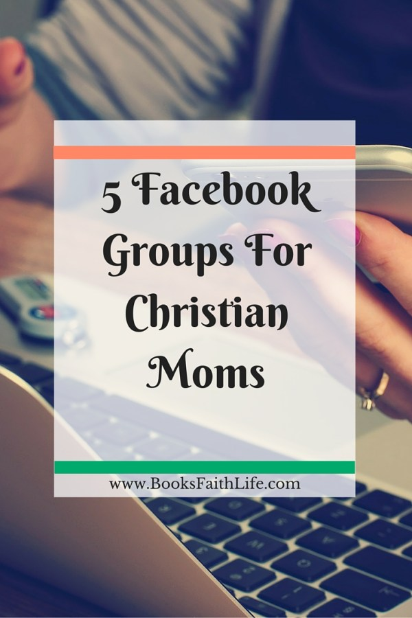 Connect, fellowship, and learn with other Christian moms in private Facebook groups!