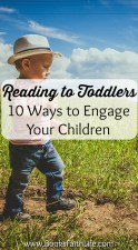 Reading to Toddlers: 10 Ways to Engage Your Children in Storytime