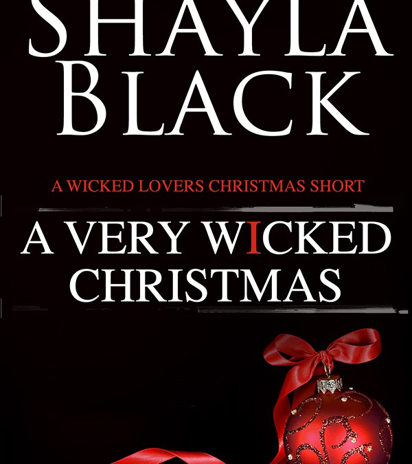 Cover Reveal – A Very Wicked Christmas by Shayla Black