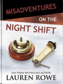 Cover Misadventures on the Night Shift by Lauren Rowe