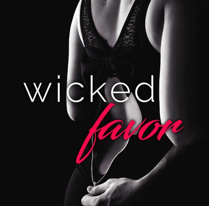 Wicked Favor by Sawyer Bennett