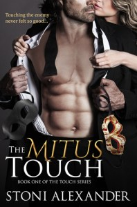 34368257 198x300 The Mitus Touch by Stoni Alexander