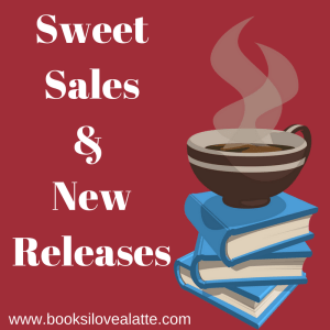 Sweet Sales New Releases 300x300 Sweet Deals & Entangled Embrace 99 cent Steals