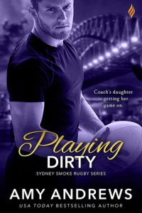 40518989 1 200x300 Playing Dirty by USA Today Bestselling Author Amy Andrews