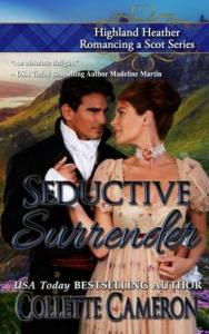 SeductiveSurrender ColletteCameron RegencyRomance ScottishRomance COMPRESSED 188x300 The Extra Shot July 15, 2018   USA Today Bestselling Author Collette Cameron and Bestselling Author Shana Galen