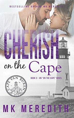 Cherish on the Cape by MK Meredith