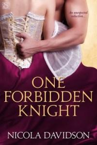 Forbidden Knight 200x300 A Skinny Shot: One Forbidden Knight by Nicola Davidson
