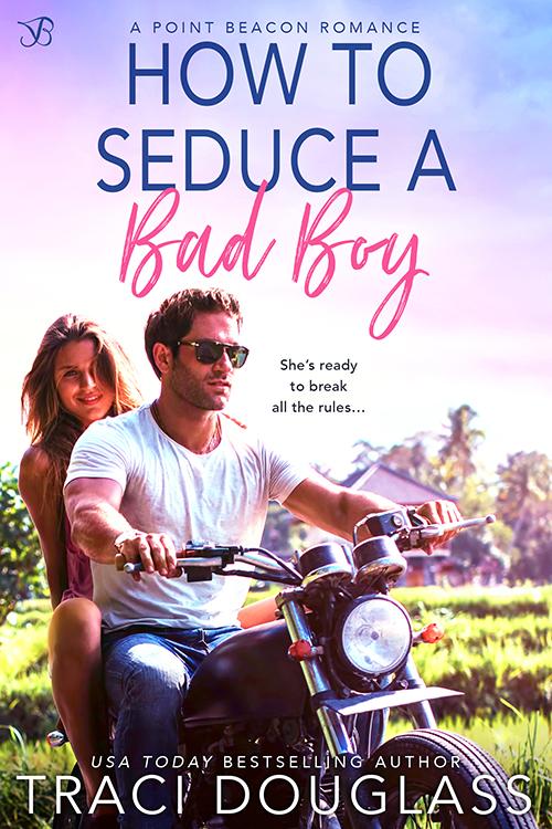 HowToSeduceABadBoy 500x750 1 How to Seduce a Bad Boy by Traci Douglass Excerpt Blast from Entangled Publishing