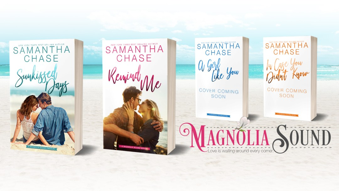 MagnoliaSound social SUNKISSED DAYS and REMIND ME by Samantha Chase   Cover Reveal