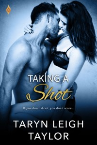 Taking a Shot 200x300 A Skinny Shot: Taking a Shot by Taryn Leigh Taylor