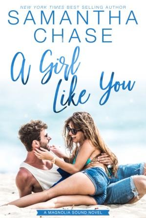 A Girl Like You by Samantha Chase