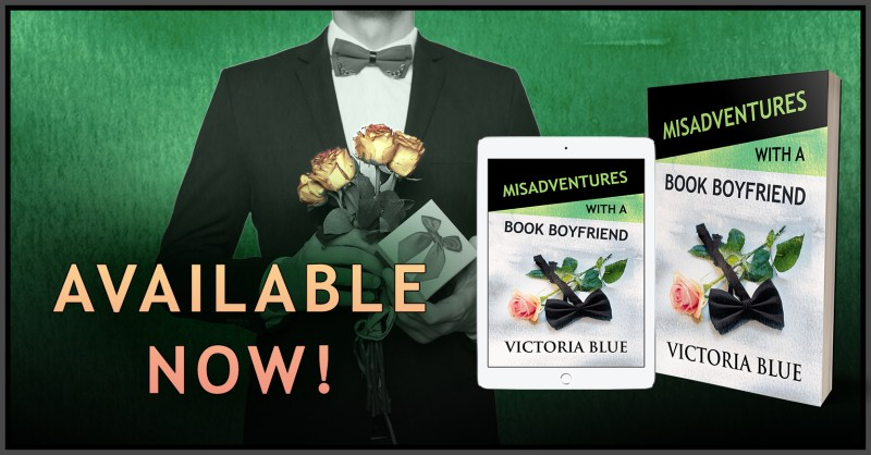 MA BBF Countdown avail 800x418 Misadventures with a Book Boyfriend by Victoria Blue