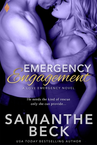 A Skinny Shot: Emergency Engagement by Samanthe Beck
