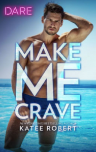 Make Me Crave 189x300 A Skinny Shot: Make me Crave by Katee Robert