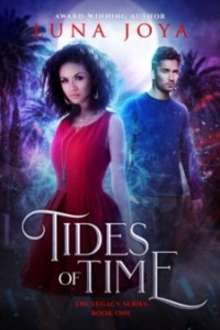 Tides DIGITAL Ad August 200x300 The Extra Shot   Tides of Time by Luna Joya