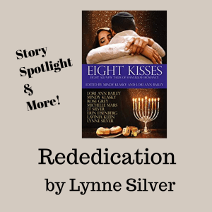 Rededication by lynne Silver 300x300 Rededication by Lynne Silver from the soon to be released Chanukkah collection Eight Kisses