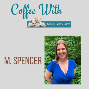 Coffee With M Spencer  300x300 Coffee with Author M. Spencer
