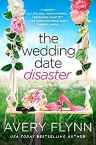 %name The Extra Shot: An EXCLUSIVE excerpt from The Wedding Date Disaster by USA Today and WSJ Bestselling Author Avery Flynn