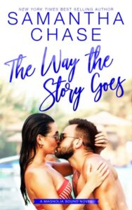 TheWayTheStoryGoes ebook5x8 188x300 The Way the Story Goes: A Magnolia Sound Novel by New York Times and USA Today bestselling Author Samantha Chase
