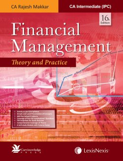 Financial Management – Theory and Practice [For CA Intermediate (IPC) 2017