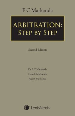 P C Markanda Arbitration- Step by Step