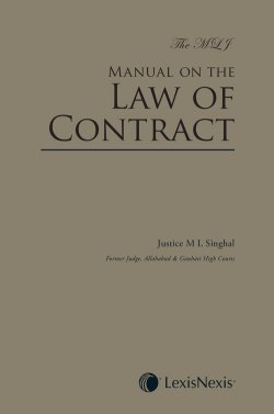 The MLJ Manual on the Law of Contract, 2017