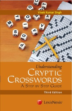 UNDERSTANDING CRYPTIC CROSSWORDS – A STEP BY STEP GUIDE