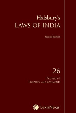 Halsbury's Laws of India, Volume 26: Property I–Property and Easements, 2016