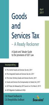 GOODS AND SERVICES TAX - A READY RECKONER