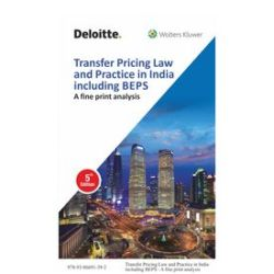 Transfer Pricing Law and Practice in India including BEPS