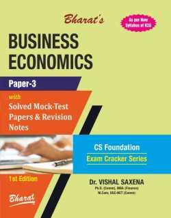 BUSINESS ECONOMICS (For CS Foundation) (Paper 3)