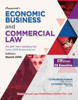 Economic Business And Commercial Law As Per New Syllabus For June 2019 Examination