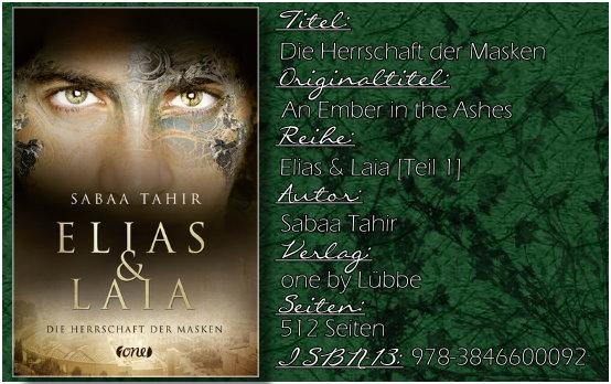 Elias & Laia 01 - Die Herrschaft der Masken von Sabaa Tahir